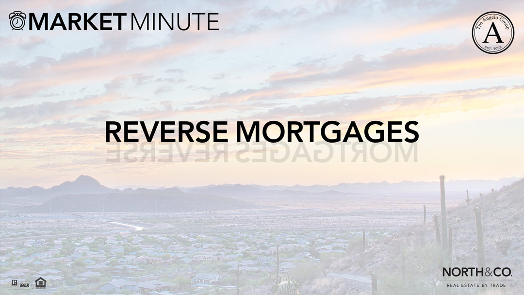 The Power of Reverse Mortgages