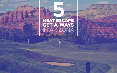 5 Heat Escape Get-Aways in Arizona